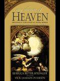 My Dream of Heaven: A Nineteenth Century Spiritual Classic