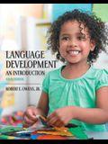 Language Development: An Introduction (9th Edition)