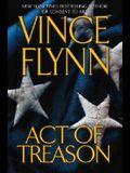 Act of Treason (Mitch Rapp Novels) (A Mitch Rapp Novel)