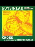 Guys Read: Choke