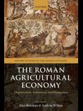 The Roman Agricultural Economy: Organization, Investment, and Production
