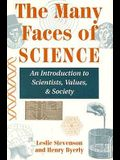 The Many Faces Of Science: Scientists, Values, And Society (Directions in development)
