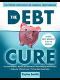 The Debt Cure: 175 Proven Strategies for Financial Independence