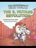 The Adventures of Billy Molar: The S. Mutans Revolution