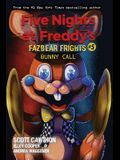 Bunny Call (Five Nights at Freddy's: Fazbear Frights #5), 5