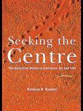 Seeking the Centre