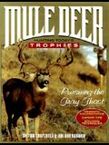 Mule Deer: Hunting Today's Trophies