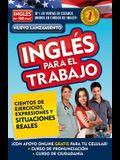 Inglés En 100 Días - Inglés Para El Trabajo / English for Work