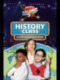History Class: A Companion Quiz Book