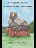 In Sheep's Clothing: All about Covert Narcissists