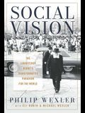 Social Vision: The Lubavitcher Rebbe's Transformative Paradigm for the World