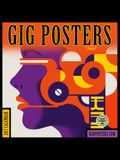 Gig Posters 2017 Wall Calendar: Rock Show Art for the 21st Century
