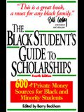 The Black Student's Guide to Scholarships: 500+ Private Money Sources for Black and Minority Students, Revised Edition