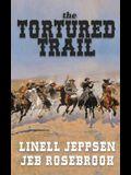 The Tortured Trail: a Jack Ballard Novel