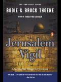 Jerusalem Vigil The Zion Legacy: Book One