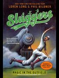 Magic In The Outfield (Turtleback School & Library Binding Edition) (Sluggers)