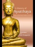 A History of Ayutthaya: Siam in the Early Modern World