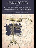 Nanoscopy and Multidimensional Optical Fluorescence Microscopy