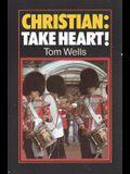Christian Take Heart: