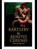 Bartleby & Benito Cereno: American Tales