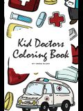 Kid Doctors Coloring Book for Children (6x9 Coloring Book / Activity Book)