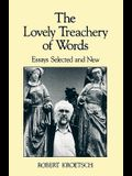 The Lovely Treachery of Words: Essays Selected and New