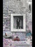 A Night at the Dreslen