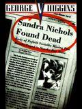 Sandra Nichols Found Dead: A Jerry Kennedy Novel