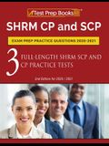SHRM CP and SCP Exam Prep Practice Questions 2020-2021: 3 Full-Length SHRM SCP and CP Practice Tests [2nd Edition for 2020 / 2021]