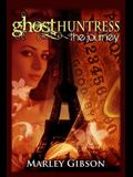 Ghost Huntress: The Journey