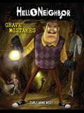 Grave Mistakes (Hello Neighbor #5), 5