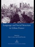 Language and Social Structure in Urban France