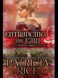 Entrancing the Earl