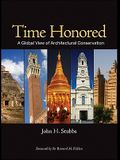Time Honored: A Global View of Architectural Conservation