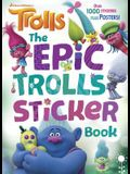 The Epic Trolls Sticker Book (DreamWorks Trolls)