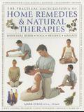 The Practical Encyclopedia of Home Remedies & Natural Therapies: Medicinal Herbs, Yoga, Healing, Massage