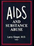 AIDS and Substance Abuse