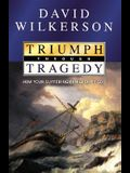 Triumph Through Tragedy: How Your Suffering Can Glorify God