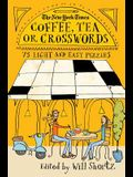 The New York Times Coffee, Tea or Crosswords: 75 Light and Easy Puzzles