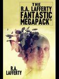 The R.A. Lafferty Fantastic MEGAPACK(R)
