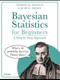 Bayesian Statistics for Beginners: A Step-By-Step Approach