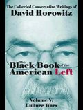 The Black Book of the American Left Volume 5: Culture Wars