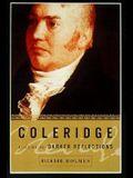Coleridge: Darker Reflections, 1804-1834