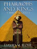 Pharaohs and Kings: A Biblical Quest