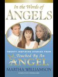 In the Words of Angels: Twenty Inspiring Stories from Touched by an Angel