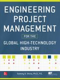 Engineering Project Management for the Global High-Technology Industry