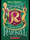 Grounded: The Adventures of Rapunzel (Tyme #1), 1