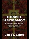 Gospel Haymanot: A Constructive Theology and Critical Reflection on African and Diasporic Christianity
