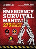 The Emergency Survival Manual (Outdoor Life): 294 Life-Saving Skills Pandemic and Virus Preparation Decontamination Protection Family Safety