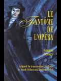 Le Fantôme de l'Opéra (Classic Literary Adaptation)